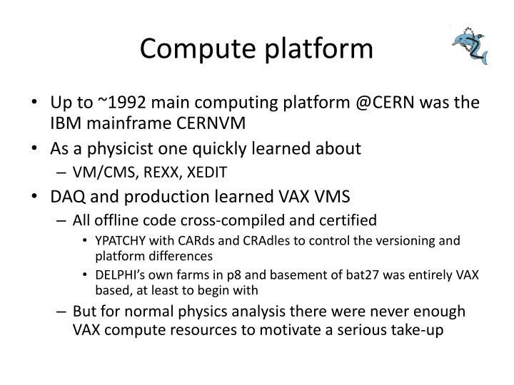 Compute platform