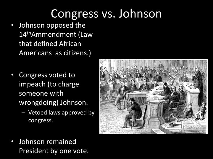 Congress vs. Johnson