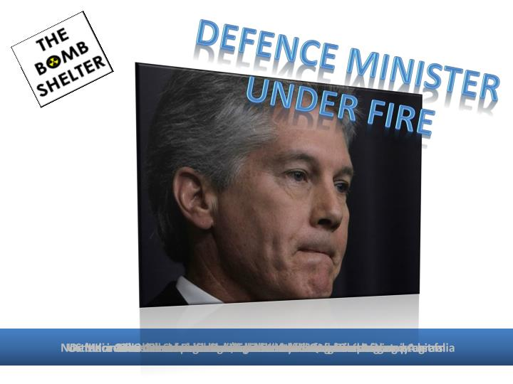 Defence minister under fire