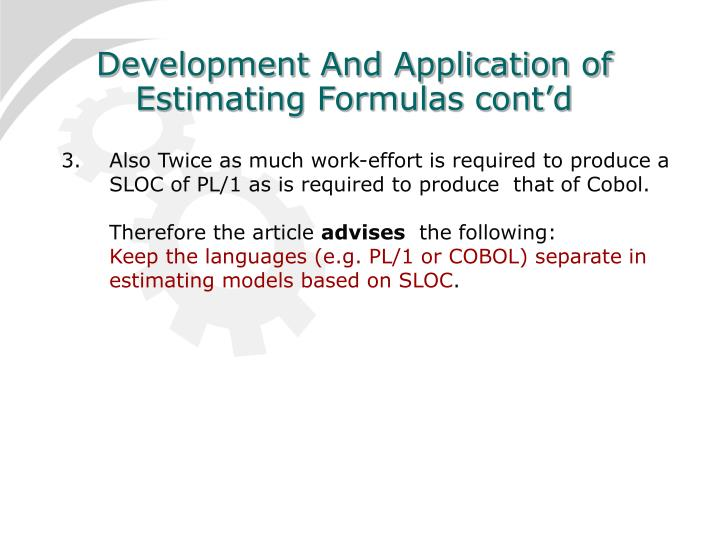 Development And Application of Estimating Formulas cont'd