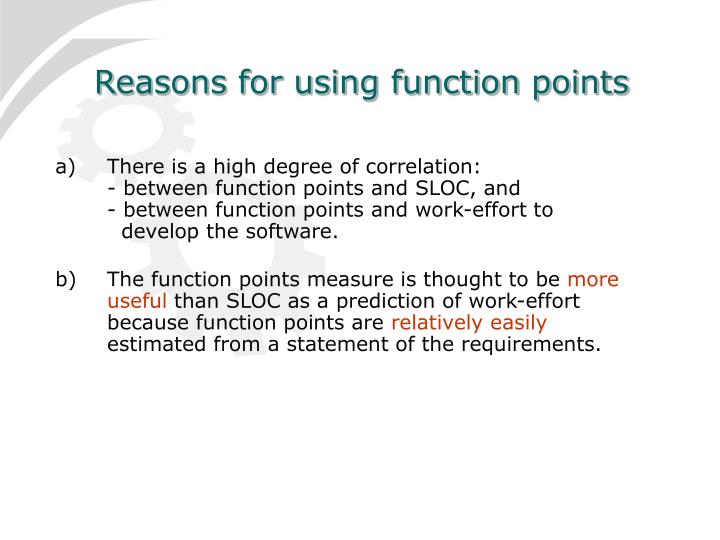Reasons for using function points