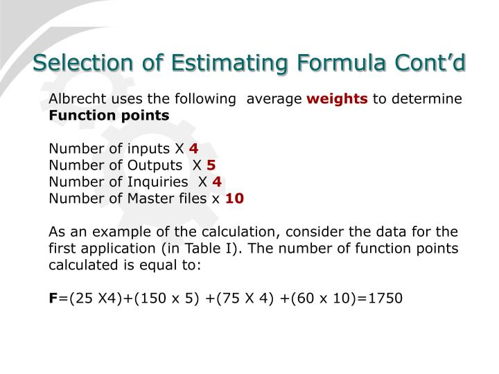 Selection of Estimating Formula Cont'd