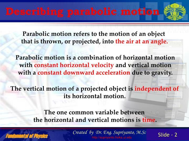 Describing parabolic motion