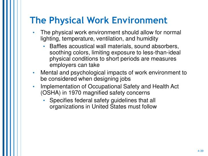 The Physical Work Environment