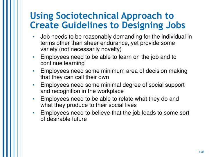 Using Sociotechnical Approach to Create Guidelines to Designing Jobs