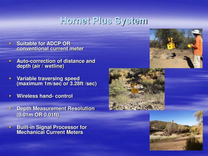 Hornet Plus System