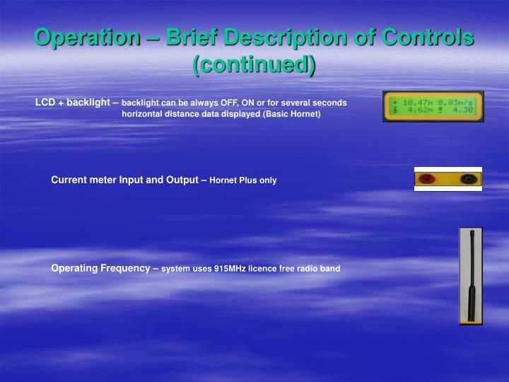 Operation – Brief Description of Controls (continued)