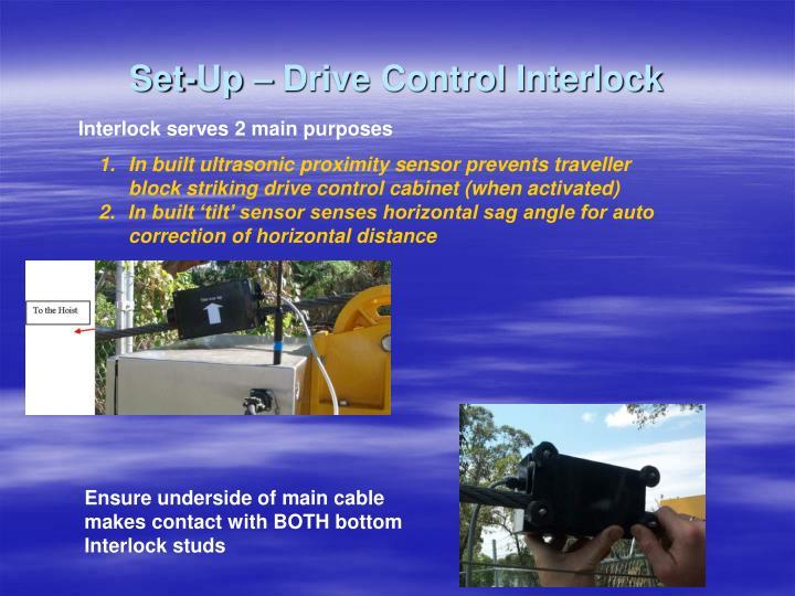 Set-Up – Drive Control Interlock