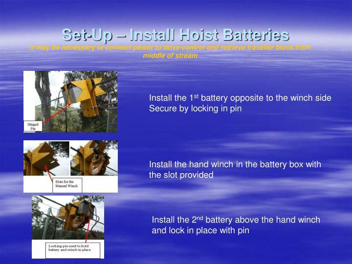 Set-Up – Install Hoist Batteries
