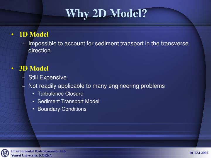 Why 2d model