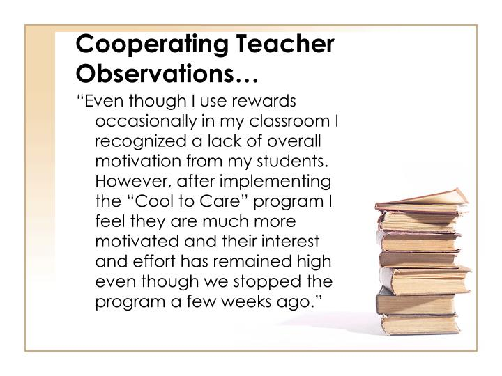 Cooperating Teacher Observations…