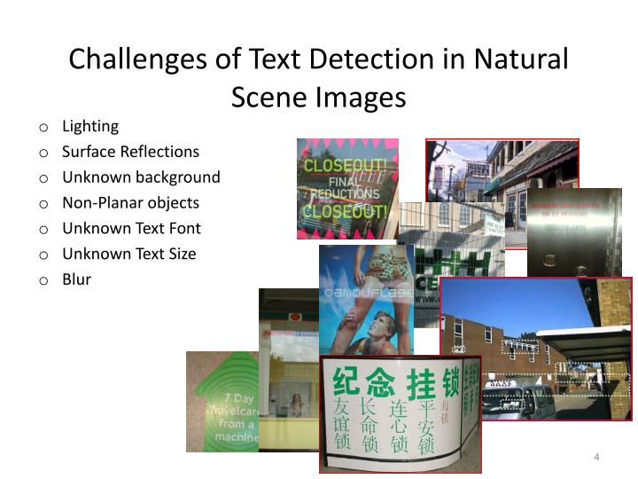 Challenges of Text Detection in Natural Scene Images