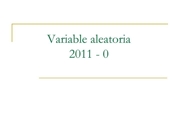 Variable aleatoria 2011 0
