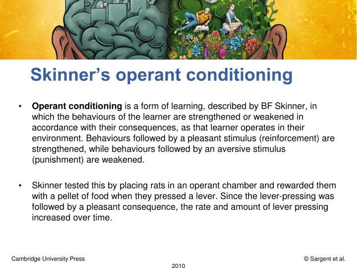 Skinner's operant conditioning