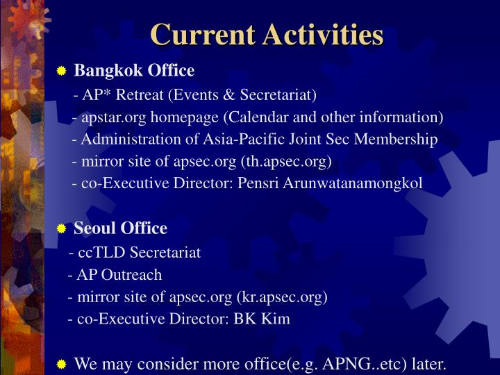 Current Activities