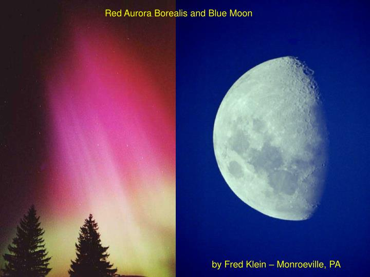 Red Aurora Borealis and Blue Moon