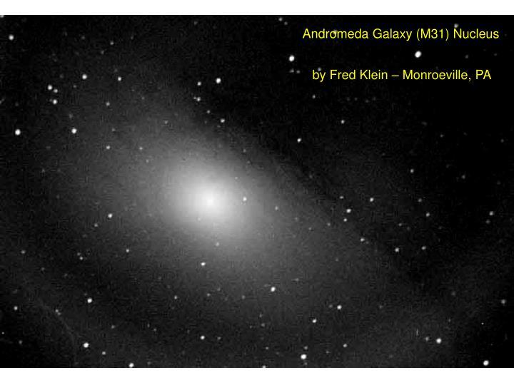 Andromeda Galaxy (M31) Nucleus