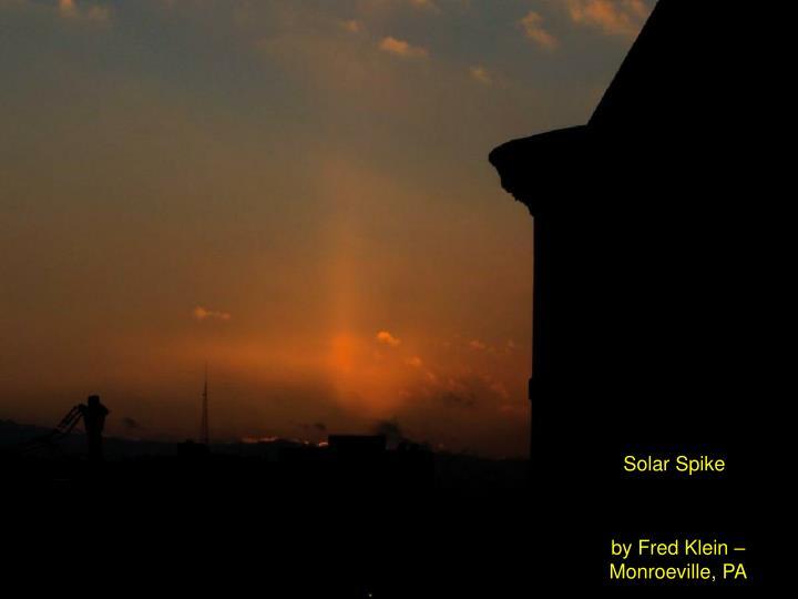 Solar Spike
