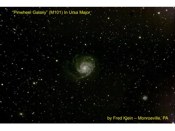 """Pinwheel Galaxy"" (M101) In Ursa Major"