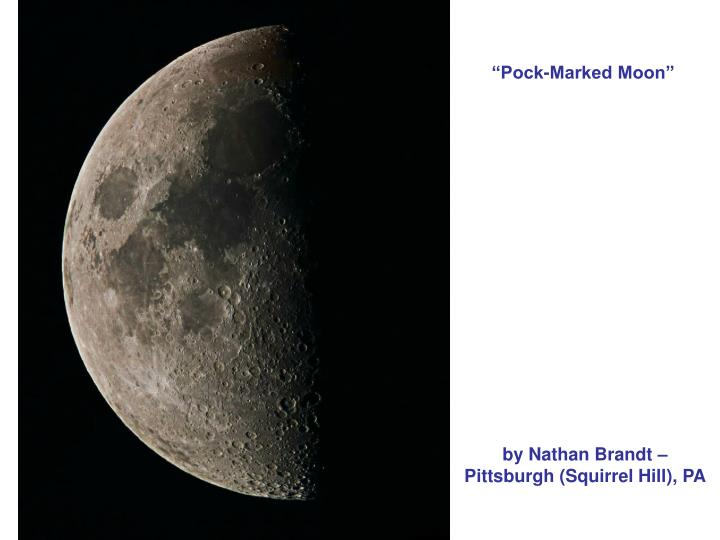 """Pock-Marked Moon"""