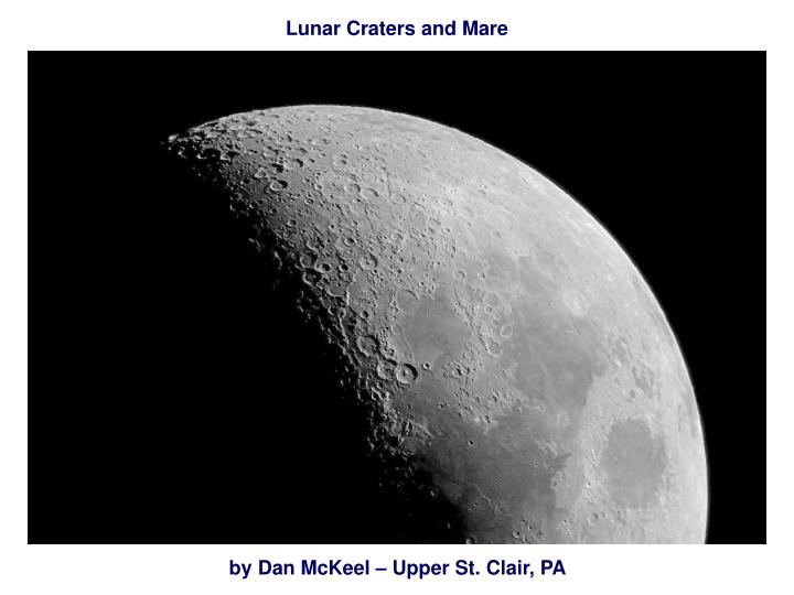 Lunar Craters and Mare