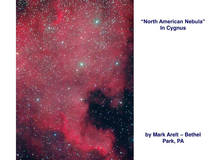 """North American Nebula"" In Cygnus"