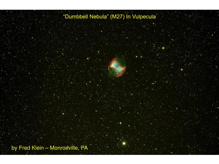 """Dumbbell Nebula"" (M27) In Vulpecula"