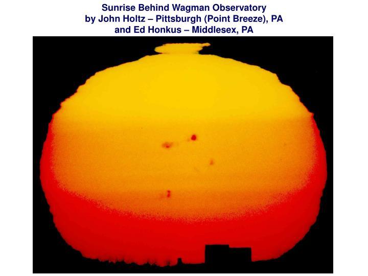 Sunrise Behind Wagman Observatory