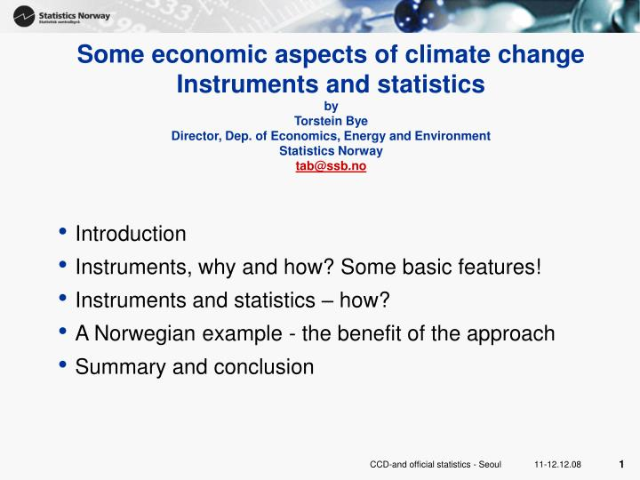 Some economic aspects of climate change