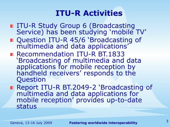 ITU-R Activities