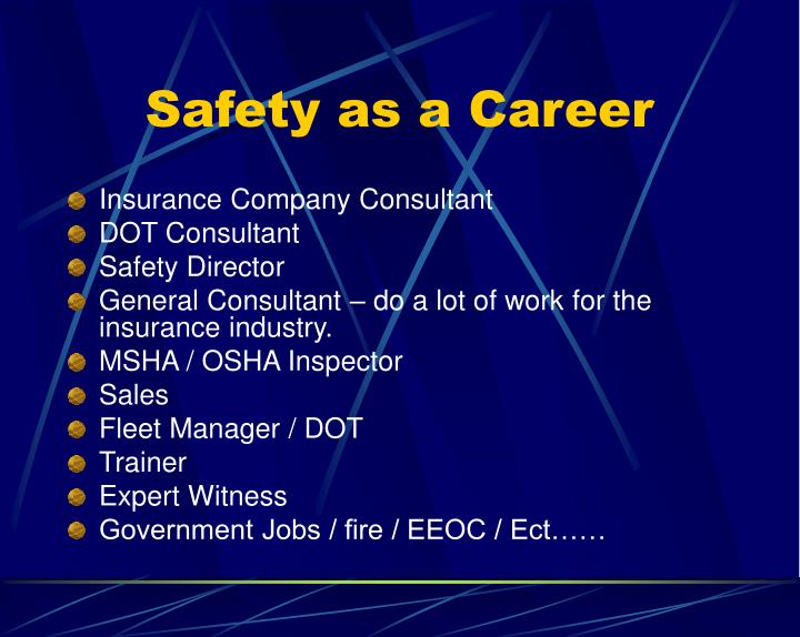 Safety as a Career