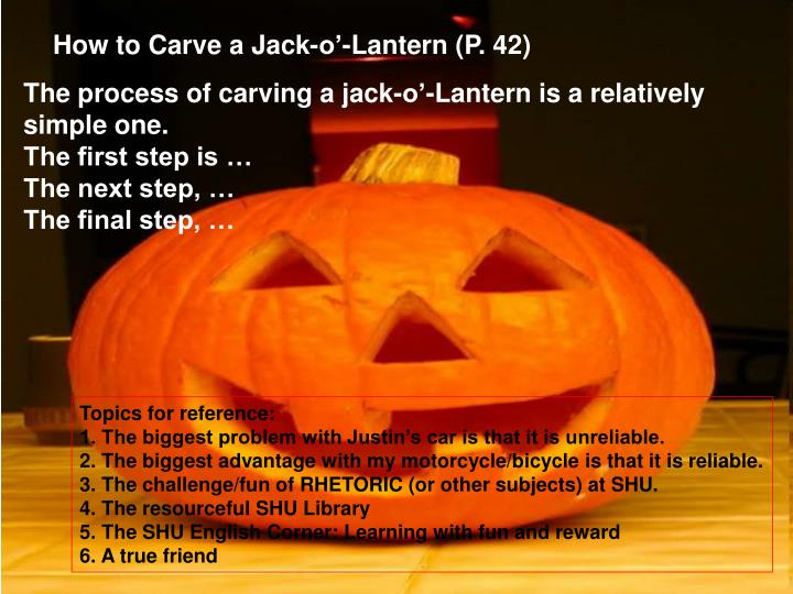 How to Carve a Jack-o'-Lantern (P. 42)