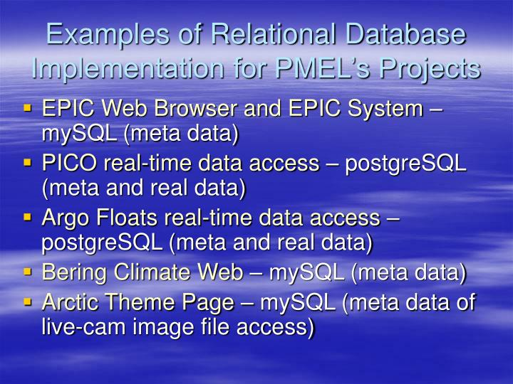 Examples of Relational Database Implementation for PMEL's Projects