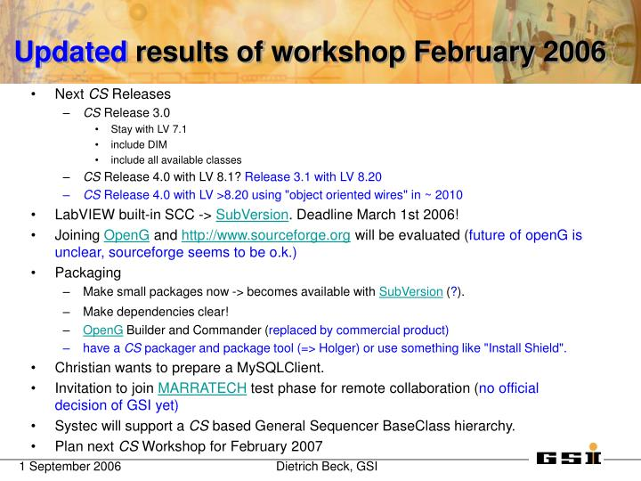 Updated results of workshop february 2006