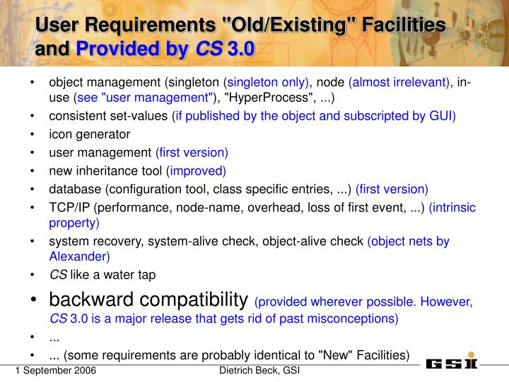User requirements old existing facilities and provided by cs 3 0