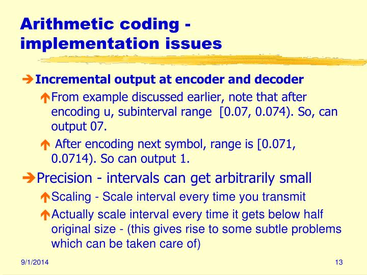 Arithmetic coding - implementation issues