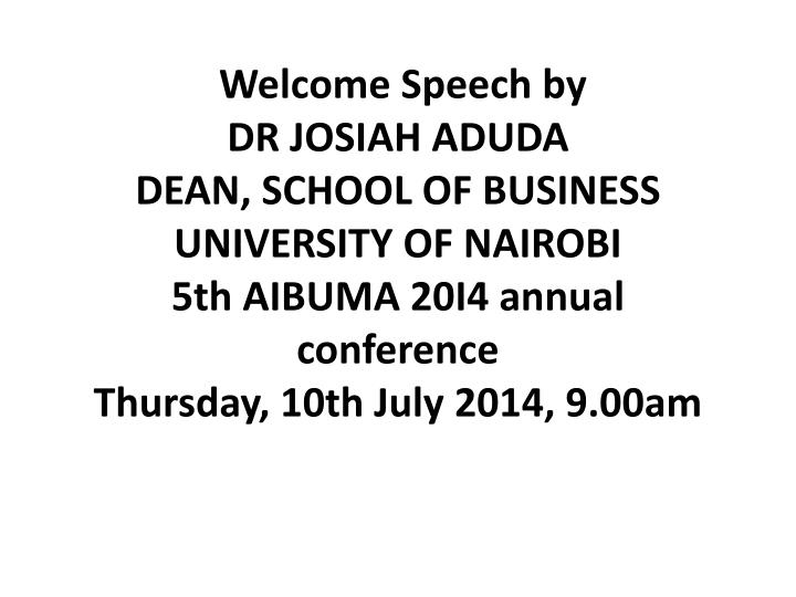 Welcome Speech by
