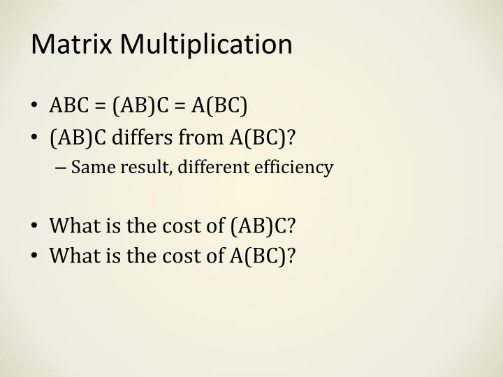 Matrix Multiplication