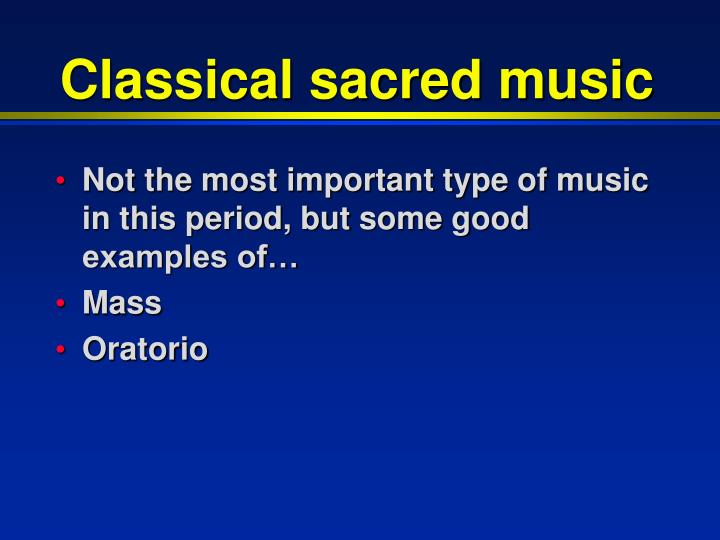 Classical sacred music