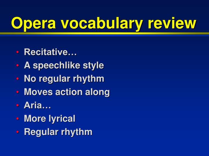 Opera vocabulary review