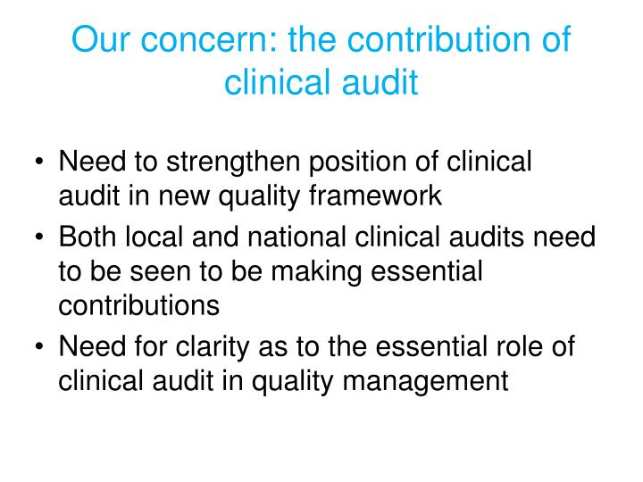 Our concern: the contribution of clinical audit