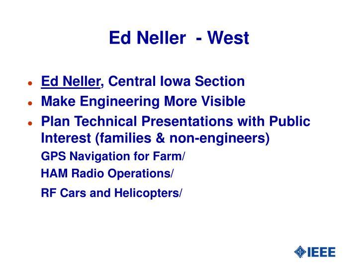 Ed Neller  - West