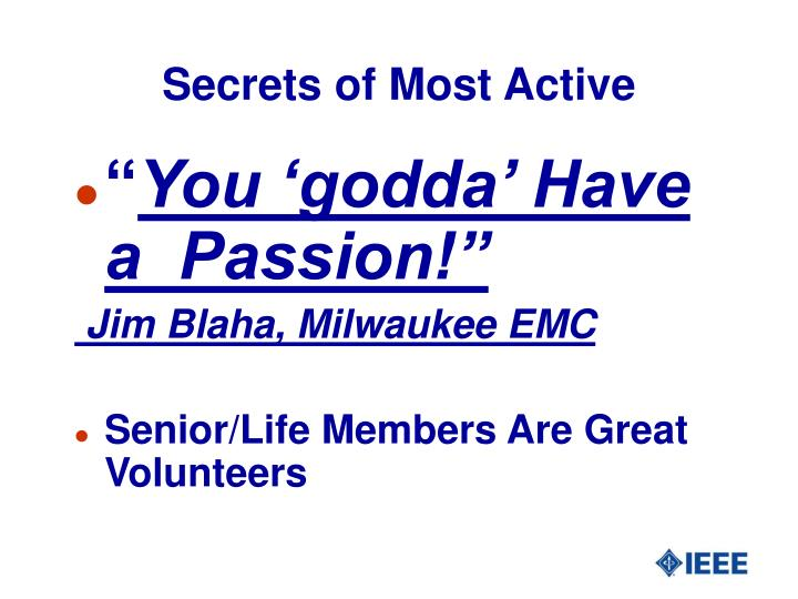 Secrets of Most Active