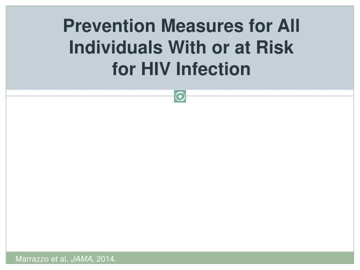 Prevention Measures for All Individuals With or at Risk