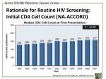 rationale for routine hiv screening initial cd4 cell count na accord