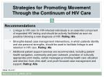strategies for promoting movement through the continuum of hiv care