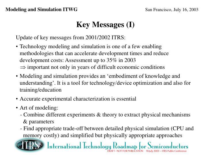 Key Messages (I)
