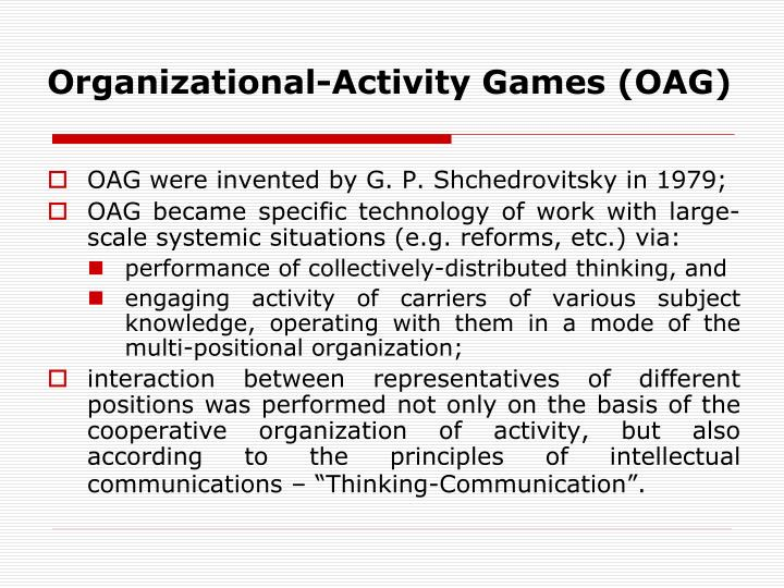 Organizational-Activity Games (OAG)