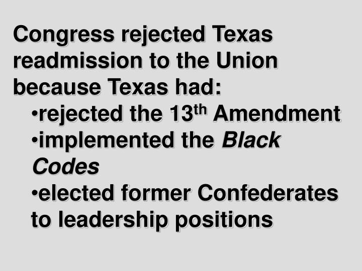 Congress rejected Texas readmission to the Union because Texas had: