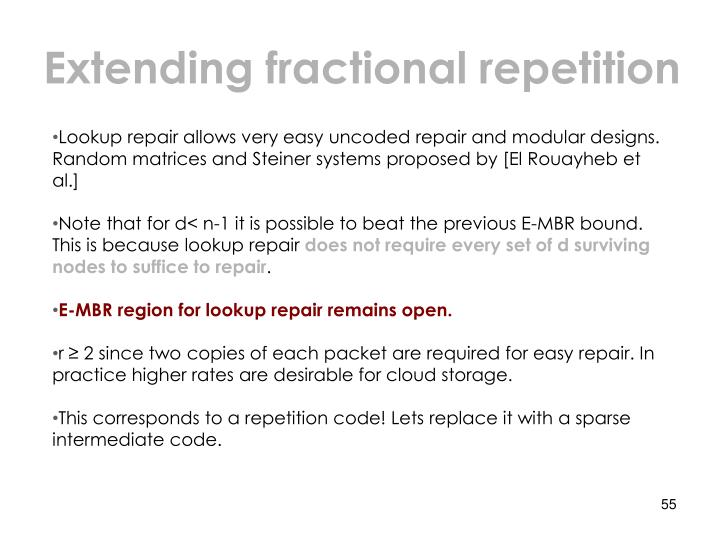 Extending fractional repetition